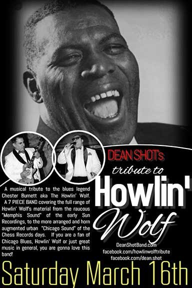 Dean Shot's Tribute to Howlin' Wolf  Sat. 10/19/2019 8:30