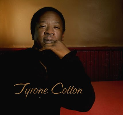 Tyrone Cotton Sat 09/10/2011 6pm