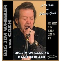 Big Jim Wheeler's  Band in Black Sunday 06/30/2019 4pm