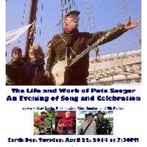 Pete Seeger: The Life and Work   Tues. 4/22/14 7:30