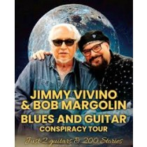 Jimmy Vivino Bob Margolin Thurs. 03/28/2019 8:00