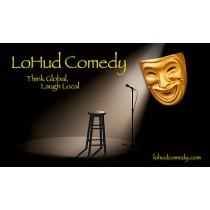 LoHud Comedy  Class Graduation Sunday 03/19/2017 8pm