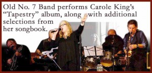 Old No. 7 Band Plays Carole King's Tapestry SATURDAY 09/29/2018  8PM